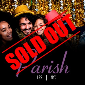 New Years Eve 2020 Open Bar Party at Parish LES